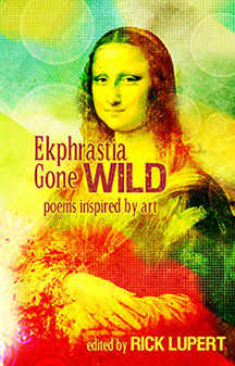 Ekphrastia Gone Wild - Poems Inspired by Art