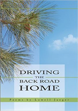 Driving The Back Road Home by Lowell Jaeger