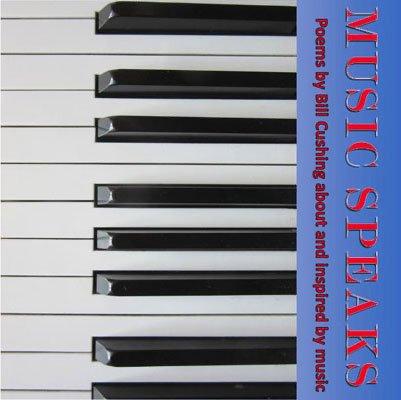 Music Speaks by Bill Cushing