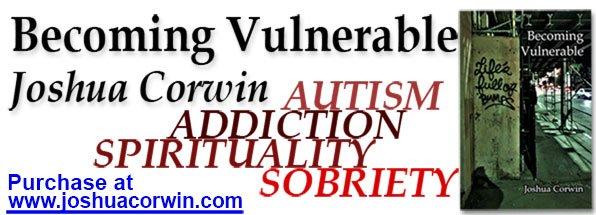 Becoming Vulnerable by Joshua Corwin
