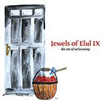 Jewels of Elul IX