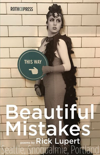 Beautiful Mistakes: Poems by Rick Lupert