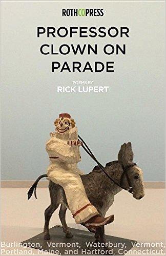 Professor Clown on Parade by Rick LUpert
