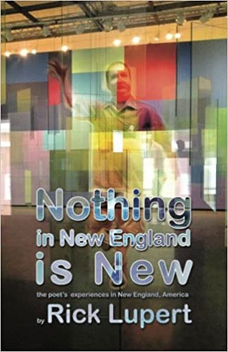 Nothing in New England is New: The Poet's Experiences in New England, America