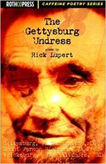 The Gettysburg Undress - Poetry by Rick Lupert